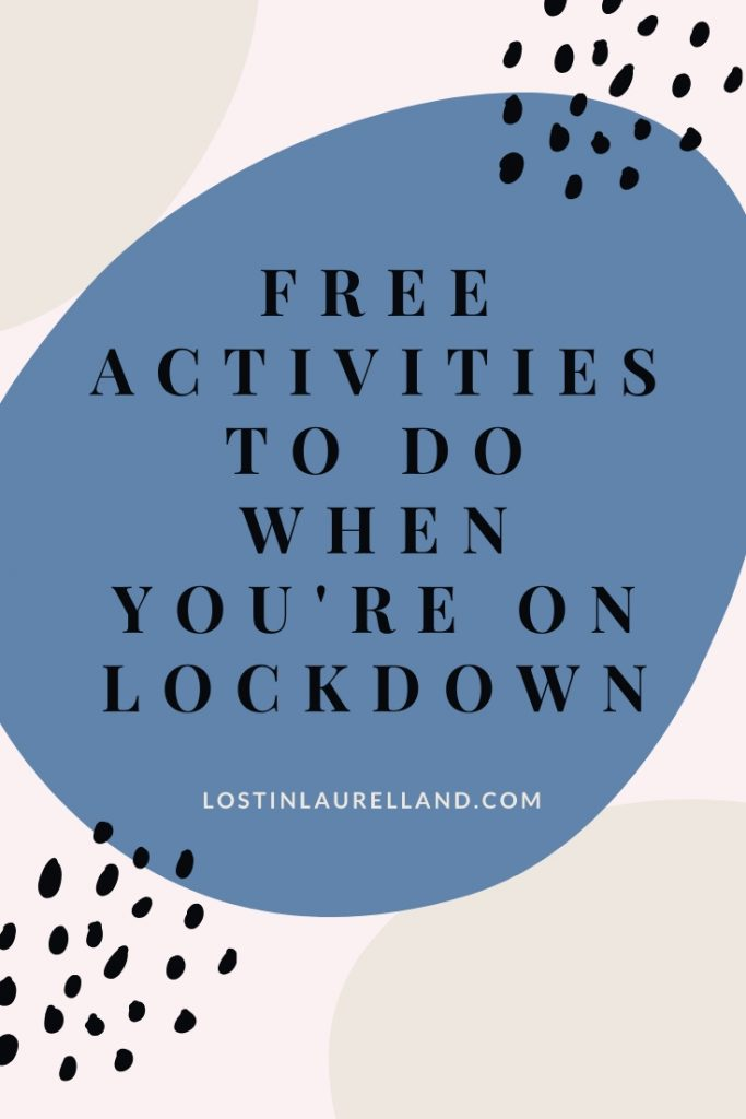 What to do when you're bored during coronavirus quarantine, COVID-19 lockdown, free activity ideas