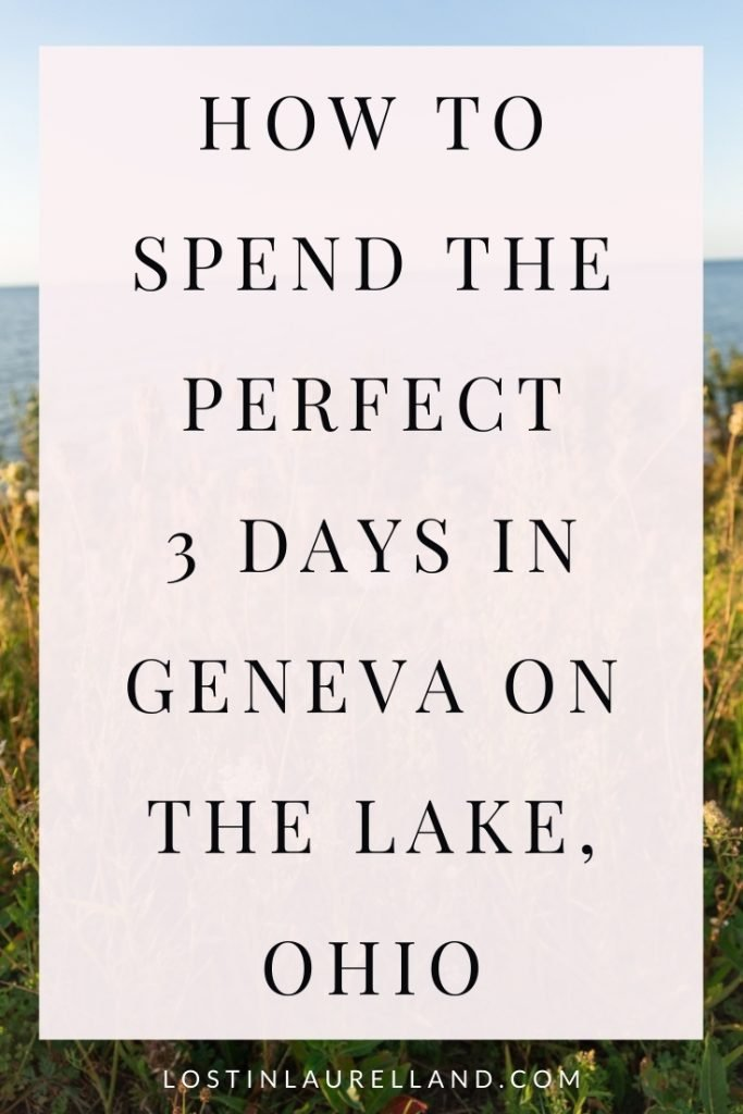 How to spend the perfect 3 days in geneva on the lake, ohio. Ohio Staycation ideas. The lodge at geneva on the lake
