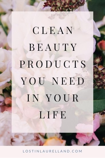 Clean Beauty products you need in your life with floral background