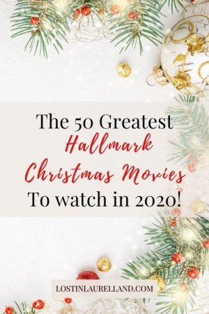 The 50 greatest Hallmark Christmas Movies to Watch in 2020