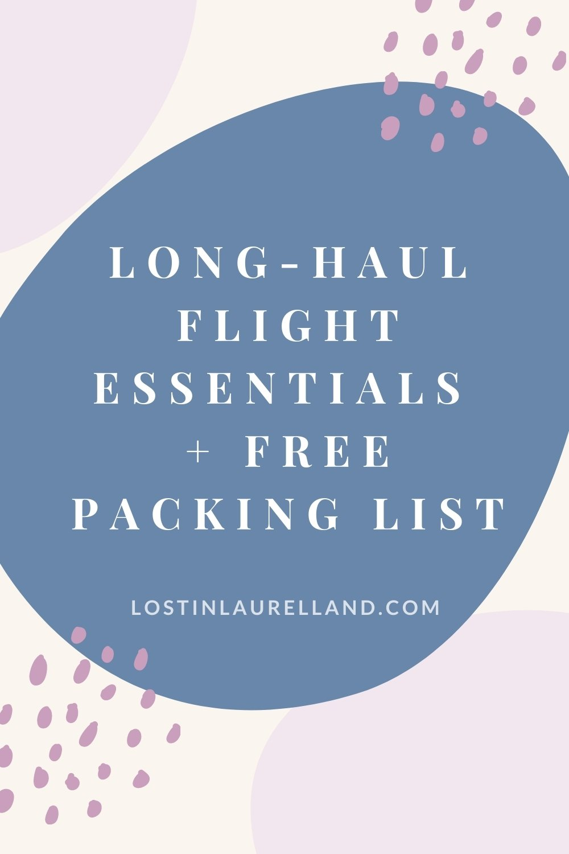Long-Haul Flight Essentials - Things That Got Me Through My Longest Flight Yet
