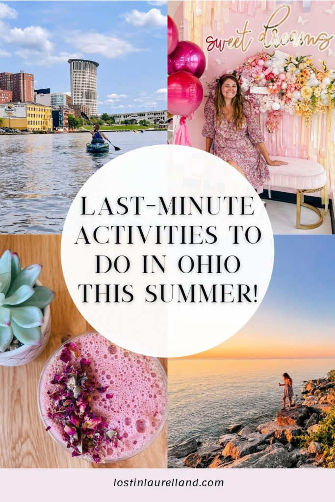 Lat-minute activities to do in ohio this summer